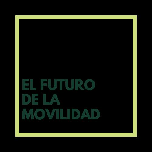El Futuro de la Movilidad